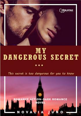 My Dangerous Secret by Novalia Juno Pdf