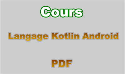 Cours de Langage Kotlin pour Android PDF