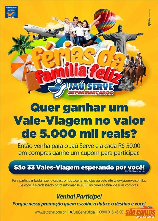 Promoção Jaú Serve Supermercados - Concorra a 33 Vales- Viagem ... 62360244ea