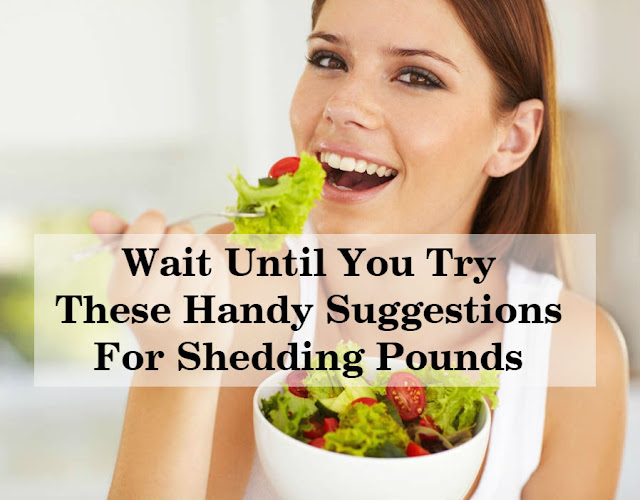 Wait Until You Try These Handy Suggestions For Shedding Pounds. healthyinfo.org