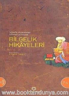 Cevdet Kılıç - Bilgelik Hikayeleri - Felsefe Diyarından Hikmet Yurduna