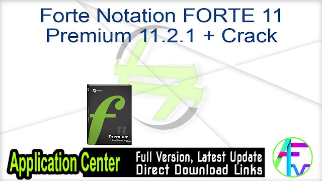 Forte Notation FORTE 11 Premium 11.2.1 + Crack