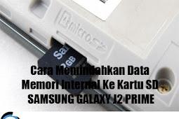 Cara Memindahkan Data Memori Internal Ke Kartu SD SAMSUNG GALAXY J2 PRIME