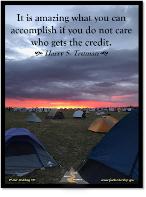 It is amazing what you can accomplish if you do not are who gets the credit. - Harry S. Truman (field of tents in a fire camp with sunset in the background)