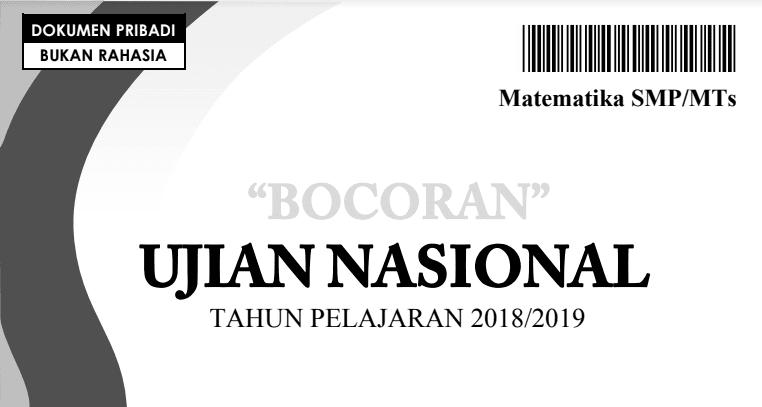 Download Bocoran Soal & Pembahasan UNBK Matematika SMP 2018/2019