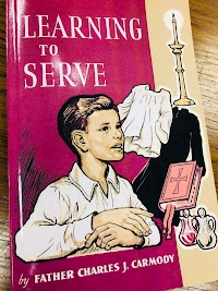 Learning to Serve: A Book for New Altar Boys by St. Augustine Academy Press