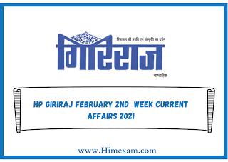 HP Giriraj february 2nd  week Current Affairs 2021