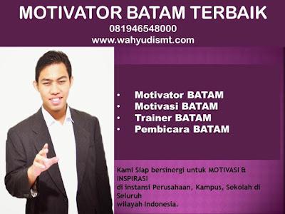 Motivator BATAM TERBAIK / MOTIVATOR BATAM 081946548000 Motivator TRAINING  MOTIVASI KARYAWAN BATAM, Motivator Di TRAINING  MOTIVASI KARYAWAN BATAM, Jasa Motivator TRAINING  MOTIVASI KARYAWAN BATAM, Pembicara Motivator TRAINING  MOTIVASI KARYAWAN BATAM, Motivator Terkenal BATAM, Motivator keren TRAINING  MOTIVASI KARYAWAN BATAM, Sekolah Motivator di BATAM, TRAINING  MOTIVASI KARYAWAN BATAM, Daftar Motivator Di TRAINING  MOTIVASI KARYAWAN BATAM, Nama Motivator Di BATAM, Seminar Motivasi BATAM