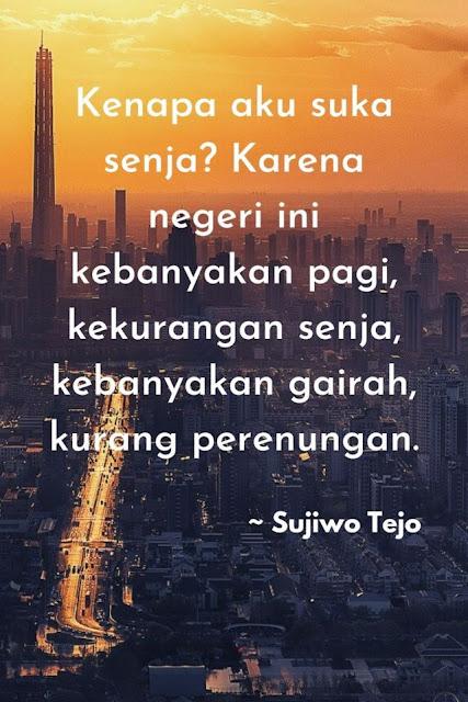 sujiwo tejo quotes kehidupan