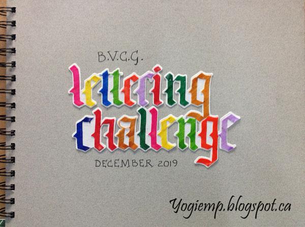 http://www.yogiemp.com/Calligraphy/Artwork/BVCG_LetteringChallenge_Dec2019/BVCG_LetteringChallenge_Dec2019.html