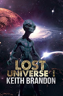 Lost Universe I - a new style of sci-fi by Keith Brandon