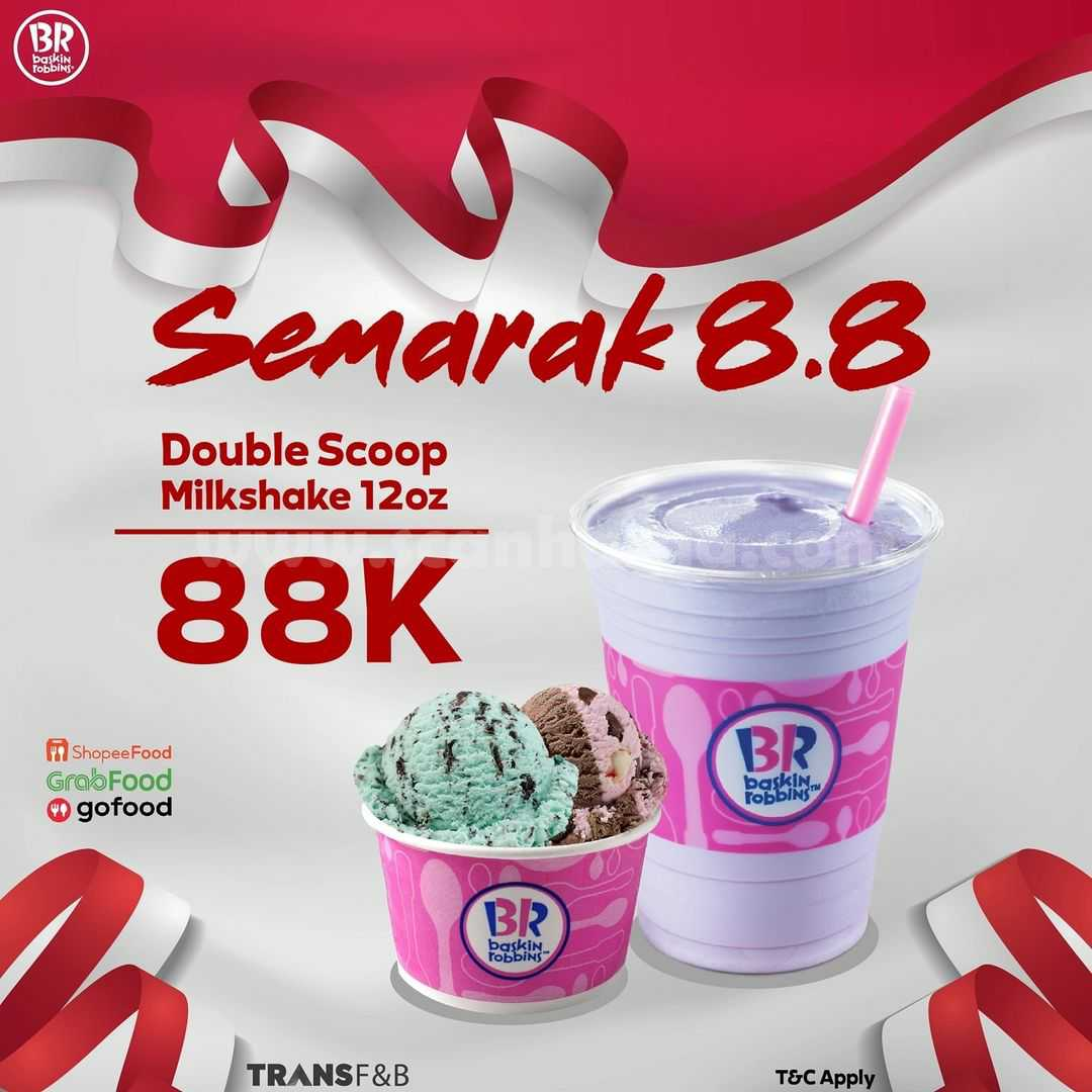 Baskin Robbins Promo Flash Sale 8.8 - Harga 1 Double Scoop + 1 Milkshake cuma 88K