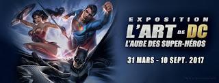 L'expo DC chez Art Ludique; art de dc; aube des super-héros; dc; comics; exposition; expo;