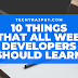 Top 10 Things That All Web Developers Should Learn