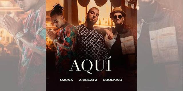 """""""Aquí"""", el próximo hit mundial de Aribeatz, Soolking y Ozuna"""