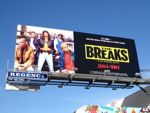 The Breaks VH1 movie billboard