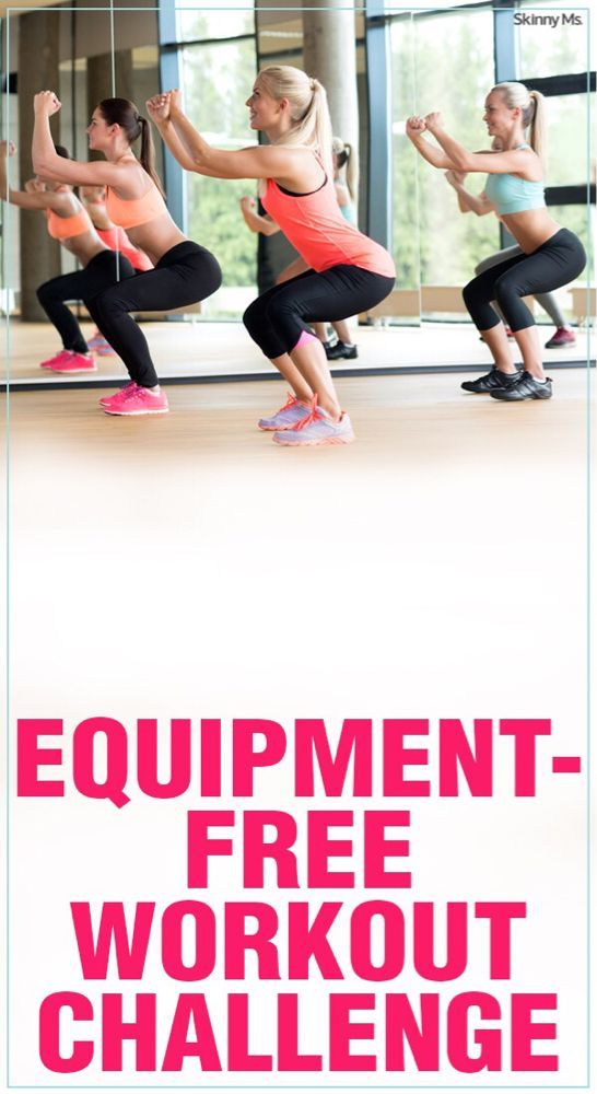 3 Equipment Free Workouts