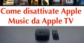 come disattivare apple music tramite apple tv