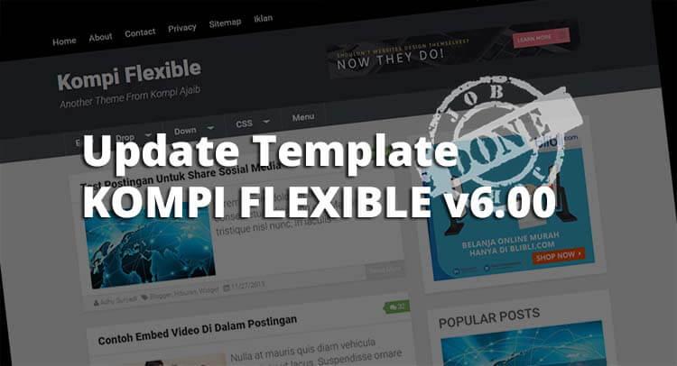 Giliran Template Premium Kompi Flexible Diupdate Lagi
