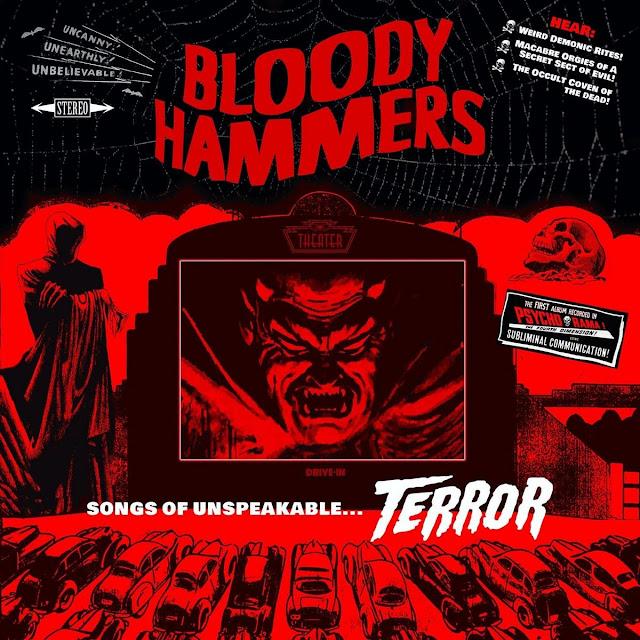 Bloody Hammers – Songs Of Unspeakable Terror