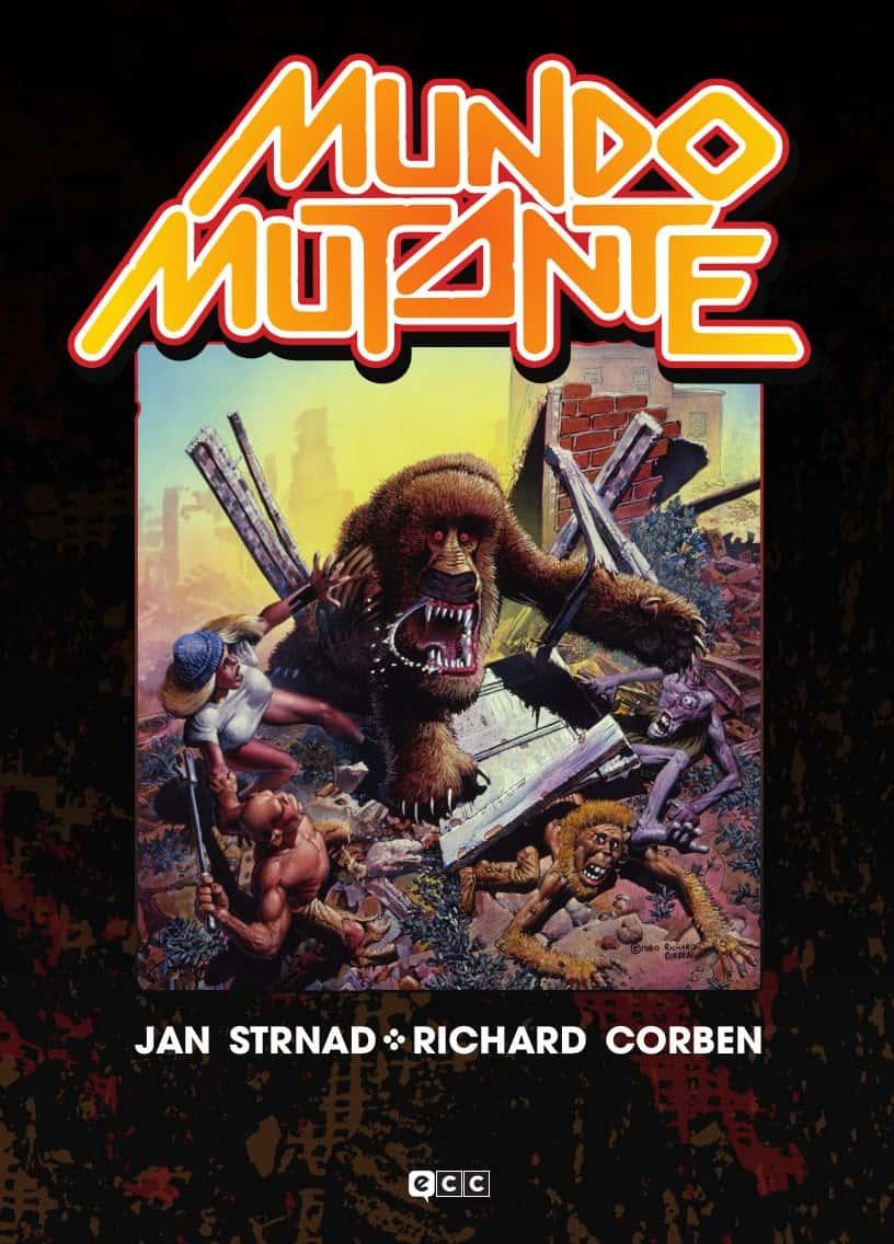 Mundo Mutante, de Richard Corben y Jan Strnad