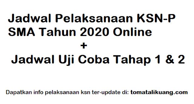 jadwal pelaksanaan seleksi ksn-p sma tahun 2020 online tomatalikuang.com