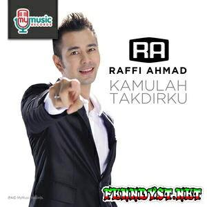 Raffi Ahmad - Kamulah Takdirku (2015) Album cover
