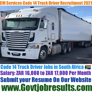 CM Services Code 14 Truck Driver Recruitment 2021-22