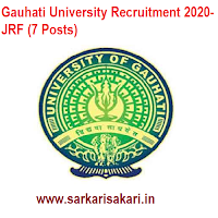 Gauhati University Recruitment 2020- JRF (7 Posts)
