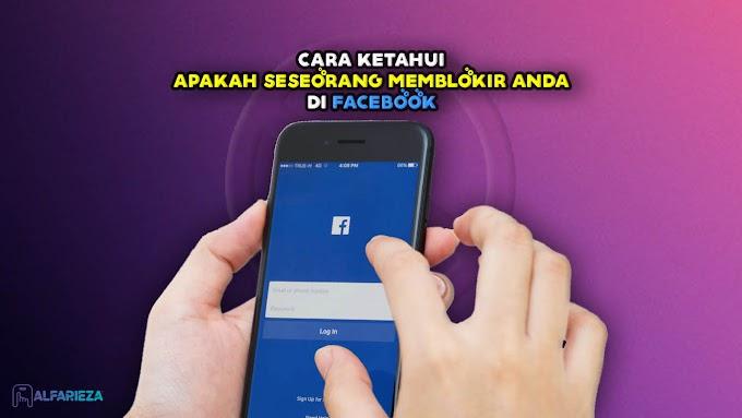 Cara Ketahui Apakah Seseorang Memblokir Anda di Facebook