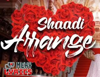 Shaadi Arrange By STK - Lyrics