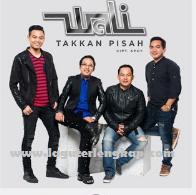 Download lagu Wali Takkan Pisah Terbaru