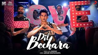 Dil Bechara Song Lyrics | A R Rahman | Sushant Singh Rajput and Sanjana Sanghi