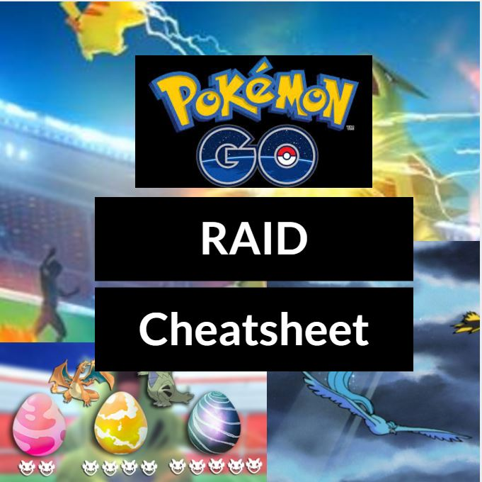 raid cheat sheet pokemon