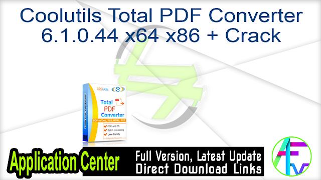 Coolutils Total PDF Converter 6.1.0.44 x64 x86 + Crack