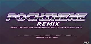 Rayvanny Ft. Khaigraph Jones, Young Dee, Country Boy, Rosa Ree, Godzilla & Izzo Buzness - Pochi Nene Remix