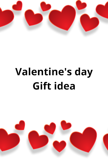 Best gifting idea for valentine's day for him/her 2020