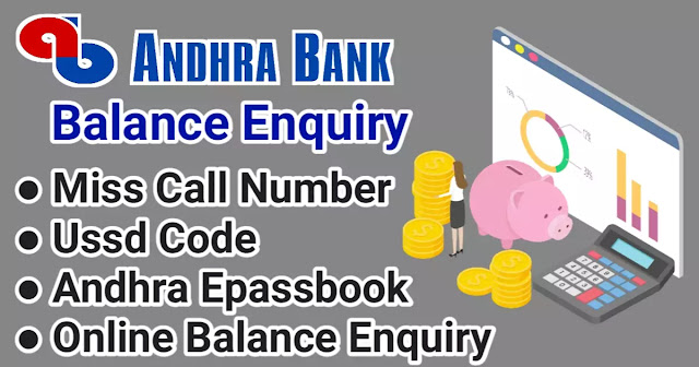 Balance Enquiry Of Andhra Bank-बैलेंस इन्क्वारी ऑफ आंध्रा बैंक