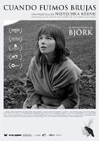 Estrenos cartelera española 8 Noviembre 2019: 'Cuando fuimos brujas' con Bjork