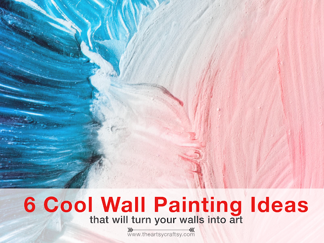 Revamping Your Home Six Cool Wall Painting Ideas That Will Turn