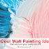 Revamping Your Home? Six Cool Wall Painting Ideas that will Turn Your Walls into Art