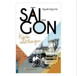 Sài Gòn - Ký Ức Vượt Thời Gian ebook PDF EPUB AWZ3 PRC MOBI