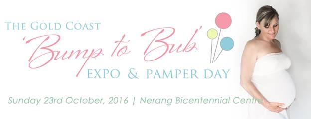 Gold coast pregnancy and baby expo, bump to bub expo, gold coast mum expo, maternity gold coast