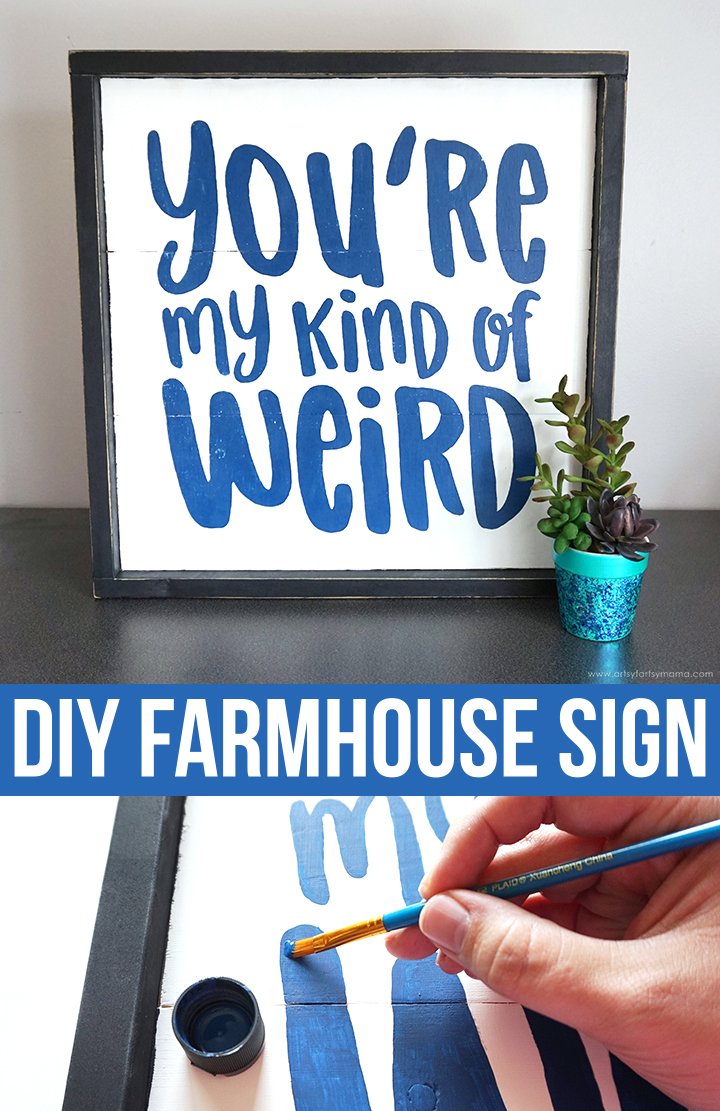 DIY Farmhouse Sign: You're My Kind of Weird