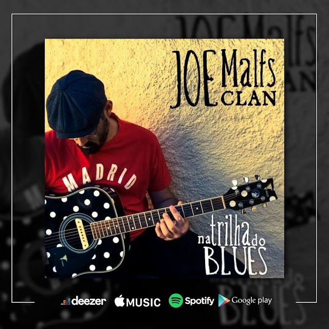 Joe Malfs Clan - Na Trilha do Blues