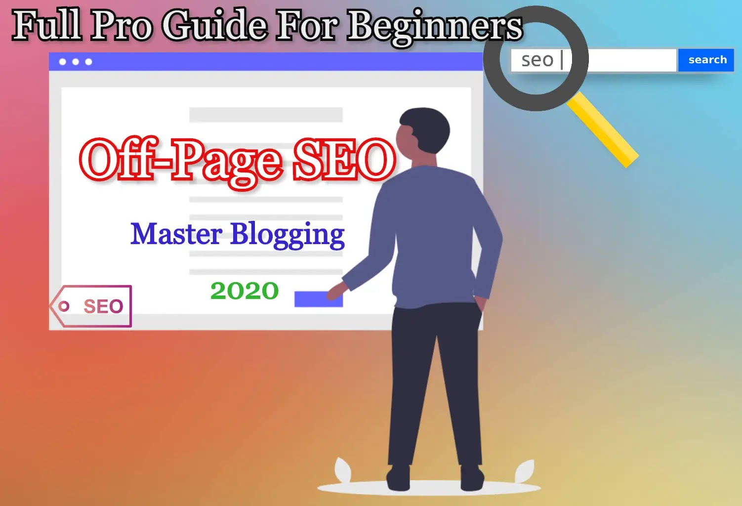 What is Off-Page SEO - Full Pro Guide For Beginners | Master Blogging Tips [2020]