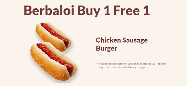 Berbaloi Puasa Buy 1 Free 1 Chicken Sausage burger