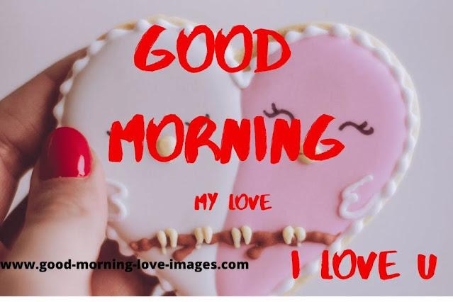 good morning my love i love u