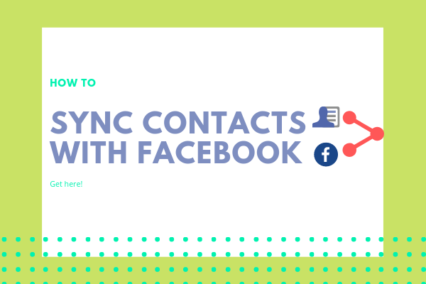 How To Link Contacts To Facebook<br/>