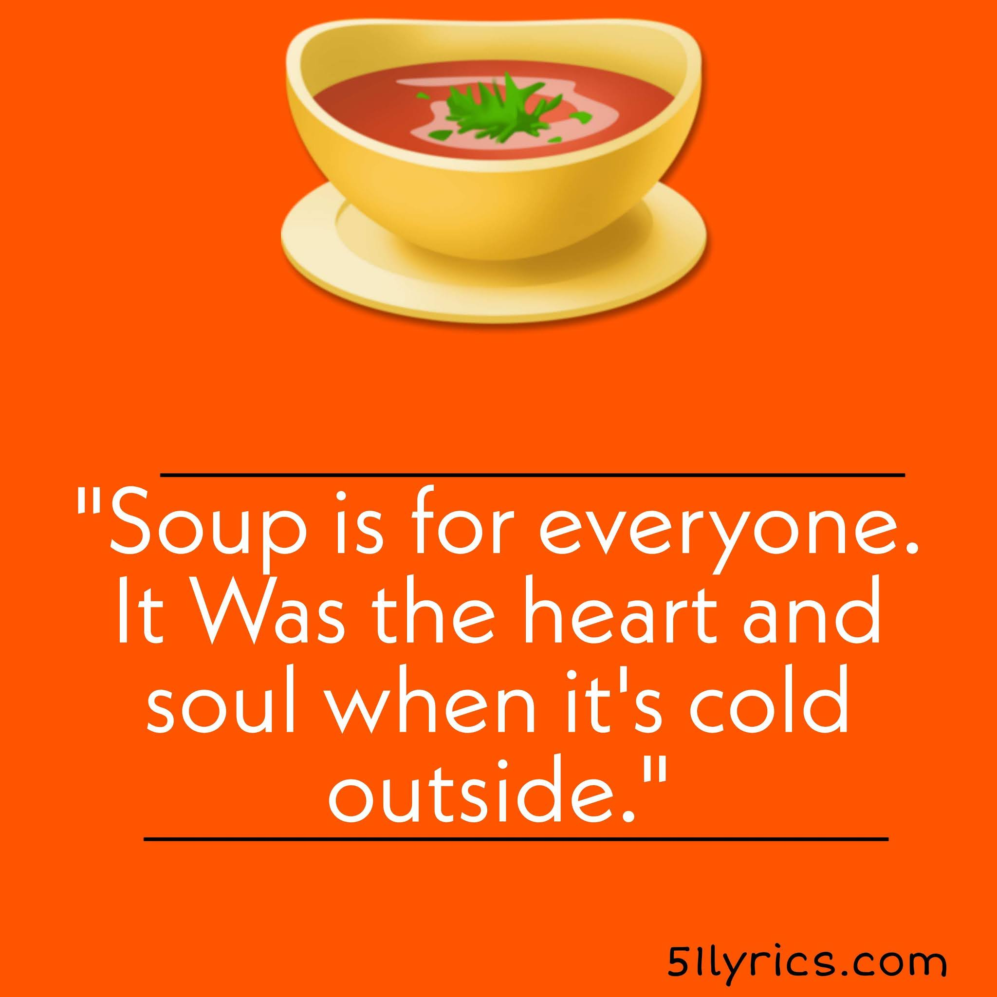Tomato Soup Captions For Instagram